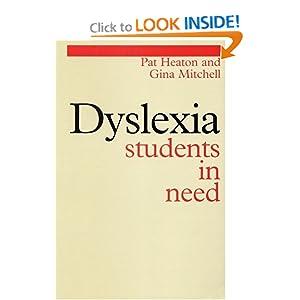 Dyslexia: Students in Need Gina Mitchell, Pat Heaton