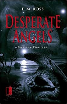 Desperate Angels (E.M. Ross)