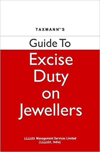 Guide to Excise Duty on Jewellers (August 2016 Edition)