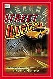 Street Illegal