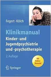 Klinikmanual Kinder- und Jugendpsychiatrie und