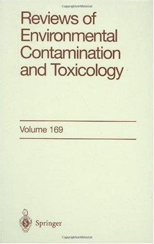 Reviews of Environmental Contamination and Toxicology: Continuation of Residue Reviews: 169