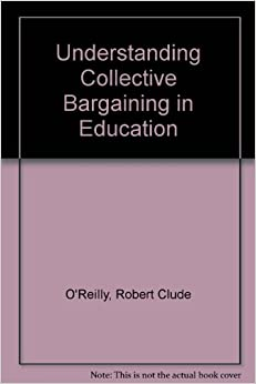 Understanding Collective Bargaining in Education