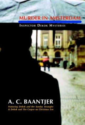 Murder in Amsterdam (Inspector Dekok Mysteries)