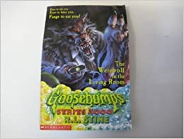 goosebumps the werewolf in the living room the in the living room goosebumps series 2000 27231