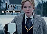Joy: A Movie Review about the Movie Joy (A Movie Review about a Good Movie Book 1) (English Edition)