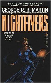 Nightflyers: George R. R. Martin: 9780312943325: Amazon