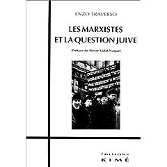 Marxistes et la question juive (les)