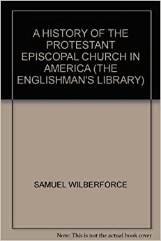 The Anglican Episcopate and the American Colonies.*