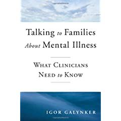 Learn more about the book, Talking to Families about Mental Illness: What Clinicians Need to Know