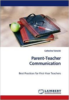 Parent-Teacher Communication: Best Practices for First