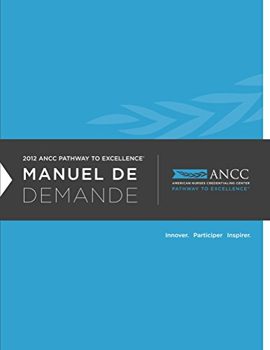 2012 ANCC Pathway to Excellence Manuel De Demande (French Edition) Pdf