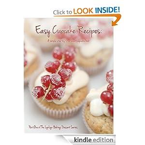 Easy Cupcake Recipes: A simple step by step sweet cupcake book (LynLyn baking dessert series)