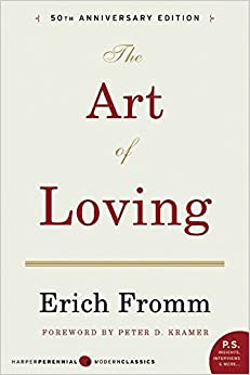 The Art of Loving: Erich Fromm: 9780061129735: Amazon.com