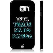 Be Awara Beta Tumse Na Ho Payega Back Case For Samsung Galaxy S6 Edge