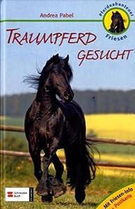 Pferdeabenteuer Friesen: Traumpferd gesucht: Mit Friesen