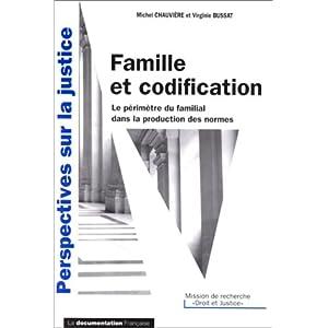 Famille et codification : le périmètre du familial dans la production des normes