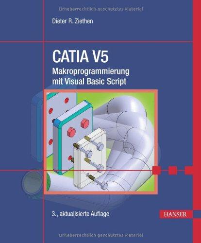 Catia V5 Makroprogrammierung Mit Visual Basic Script Epub