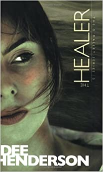 The Healer (The O'Malley Series #5): Dee Henderson