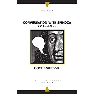 Conversation with Spinoza: A Cobweb Novel (Writings from an Unbound Europe)