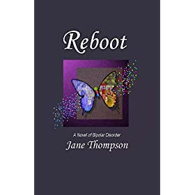 Learn more about the book, Reboot: A Novel of Bipolar Disorder