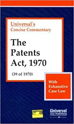 The Patents Act, 1970 (39 of 1970) (with Exhaustive Case Law)