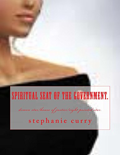 Download spiritual seat of the government.: the eight pointed star prophecy. Pdf