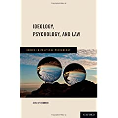 Learn more about the book, Ideology, Psychology, and Law