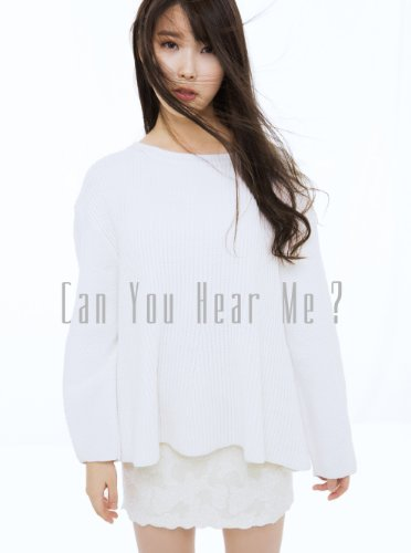 Can you Hear me ? (初回生産限定盤)(DVD付)