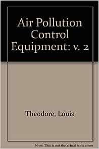 Air Pollution Control, A Design Approach