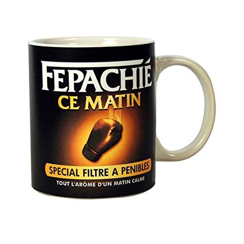 Mug Humoristique - Fepachié ce matin Parodie Nescafé