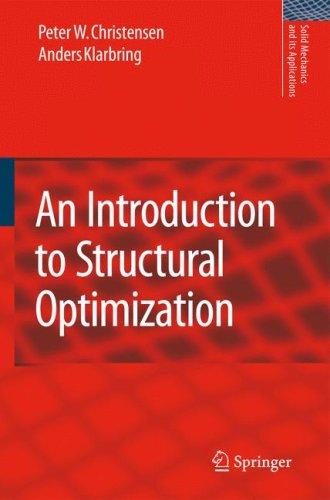 Audiolibros en línea gratuitos sin descarga An introduction to structural optimization 9781402086663 (Spanish Edition) de Christensen P.W., Klarbring A.