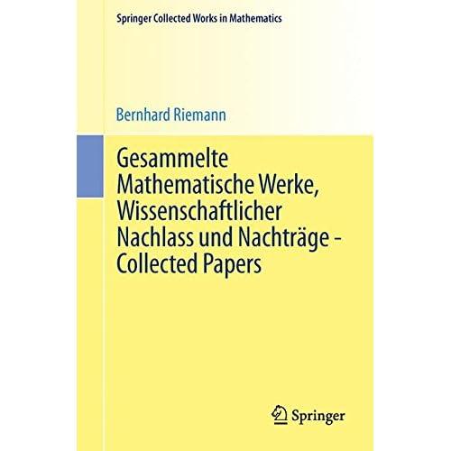Gesammelte Mathematische Werke, Wissenschaftlicher Nachlass und Nachträge - Coll