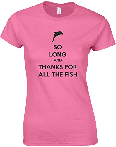 So Long And Thanks For All The Fish, Ladies Printed T-Shirt – Azalea/Black S = 2-4