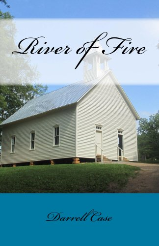 Book: River of Fire by Darrell Case