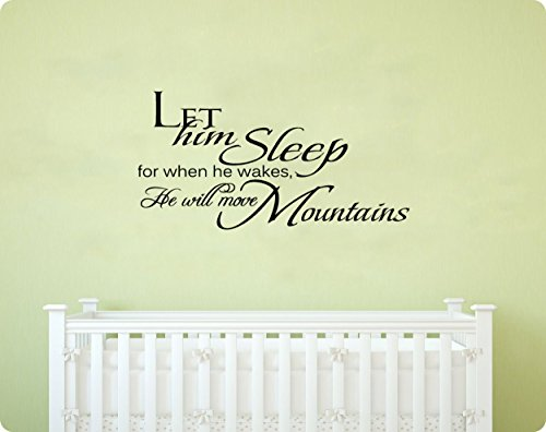 """45"""" Let Him Sleep For When He Wakes He Will Move Mountains Baby Nursery Boy Room Wall Decal Sticker Art Mural Home Décor Quote"""