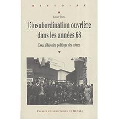 L'insubordination ouvrière dans les années 68 : Essai d'histoire politique des usines