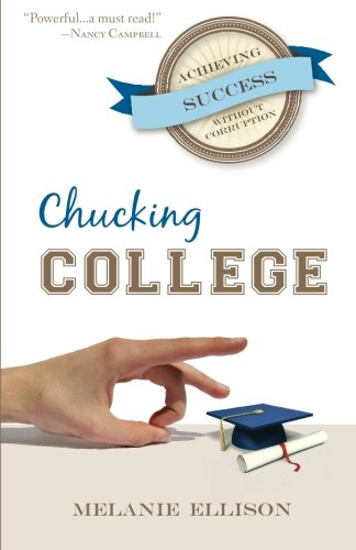 Chucking College: Achieving Success Without Corruption