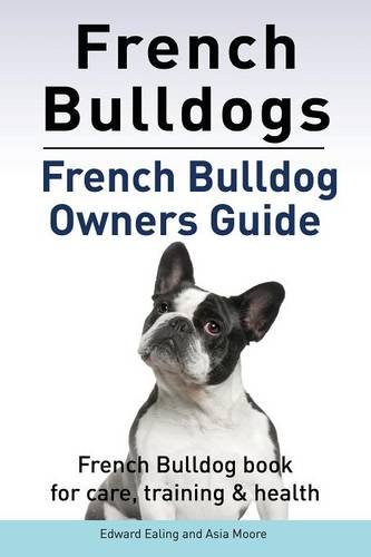 french bulldog book used ln french bulldogs french bulldog owners guide 2562