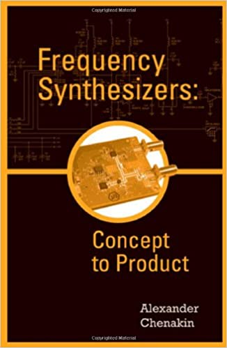 Frequency Synthesizers: Concept to Product