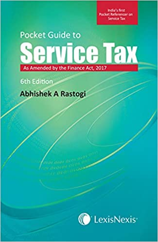 Pocket Guide to Service Tax - After Finance Act 2017-