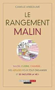 Le Rangement Malin Camille Anseaume Babelio