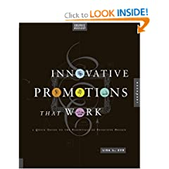 Graphic Workshop: Innovative Promotions That Work: A Quick Guide to the Essentials of Effective Design
