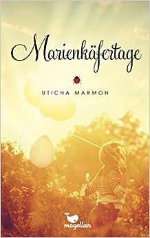Marienkäfertage (Uticha Marmon)