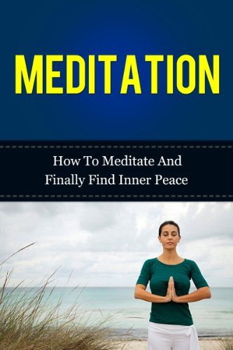 Meditation - How To Meditate And Finally Find Inner Peace ...