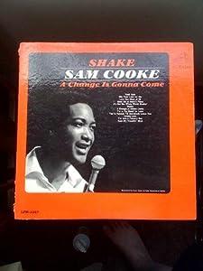Amazon.com: SAM COOKE: SHAKE--A CHANGE IS GONNA COME---SAM ...