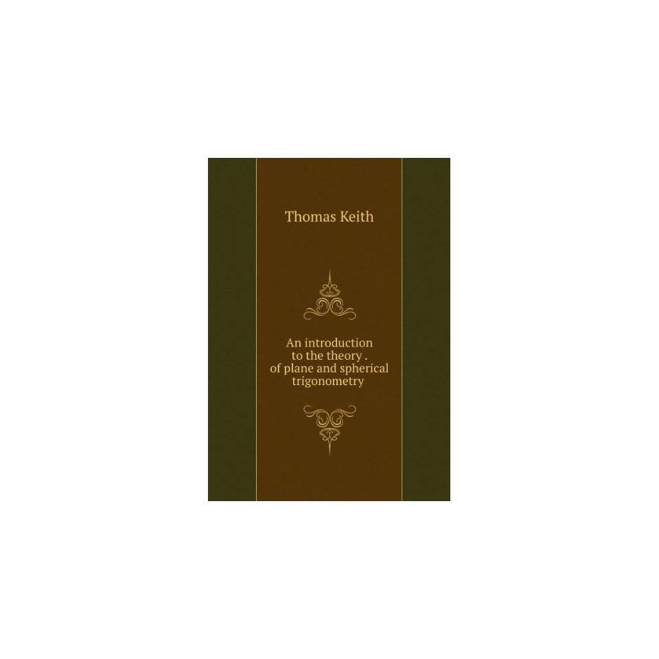 Plane And Spherical Trigonometry Book