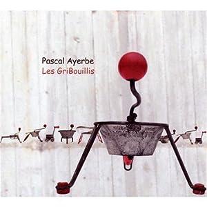 Les gribouillis par Pascal Ayerbe