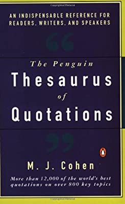 The Penguin Thesaurus of Quotations (Penguin reference), Cohen, Mark J., Used; A