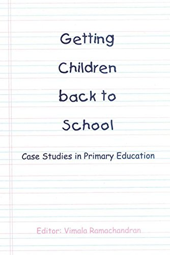 Download Getting Children Back to School: Case Studies in Primary Education Pdf